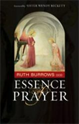 Essence Of Prayer By Ruth Burrows 2006 Trade Paperback