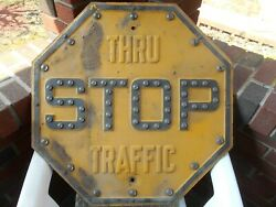 Vintage Yellow Thru Traffic Stop Sign With Cat Eye Reflectors
