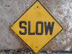 Yello Slow Road Street Sign With 58 Cat-eyes In Slow-1930and039s