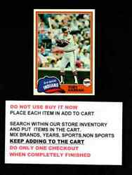 1981 Topps Baseball 501 To 726 Select Cards From Our List