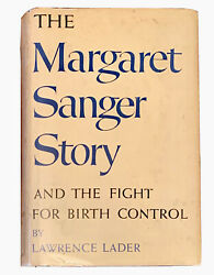 The Margaret Sanger Story Signed First Edition 1st 1955 Birth Control Fight