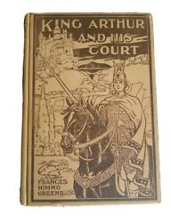 Legends Of King Arthur And His Court Frances Nimmo Greene 1902 Hc Antique