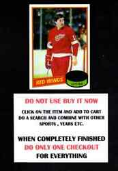 1980 Topps 1980-81 Hockey 1 To 132 Select Cards From Our List