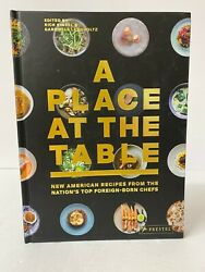 A Place At The Table New American Recipes From The Top Foreign-born Chefs - New