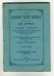 Canadian Pacific Railway An Appeal Transcontinental Railway Canada Dangers 1885
