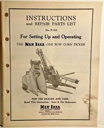 1951 New Idea P-155 One Row Corn Picker Instructions And Repair Parts List