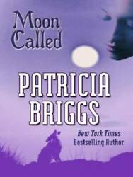 Moon Called Mercy Thompson Book 1 - Paperback By Briggs Patricia - Good