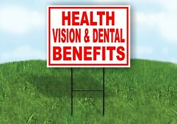 Health Vision Dental Benefits Red White Yard Sign Road With Stand Lawn Sign