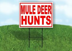 Mule Deer Hunts Red White Yard Sign Road With Stand Lawn Sign