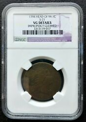 1794 Head Of 94 S-21 Flowing Hair Large Cent Ngc Vg Details Improperly Cleaned