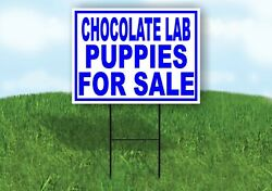 Chocolate Lab Puppies For Sale Blue Yard Sign Road With Stand Lawn Sign