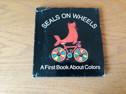Seals On Wheels By Dean Walley Illustrated By Michele Shulte Hallmark 1970