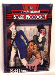 The Professional Stage Pickpocket-ricki Dunn-1st Ed Stage Illusion Magic Routine