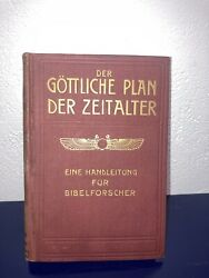 1917 The Divine Plan Of The Ages Watchtower Studies Scriptures German Rare