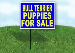 Bull Terrier PUPPIES FOR SALE YELLOW BLUE Yard Sign Road with Stand LAWN SIGN