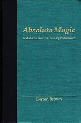 Absolute Magic By Derren Brown Magic Book-2nd Edition-theory Stage Illusion-oop