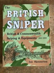The British Sniper British And Commonwealth Sniping And Equipments By Ian Skennerton