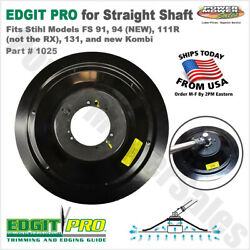 Edgit Pro For Stihl Fits Models Fs 91, 94 New, 111r, 131, Shaft Trimmers, 1025