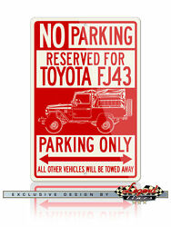 Toyota Fj43 Land Cruiser 4x4 Reserved Parking Only 8x12 Aluminum Sign