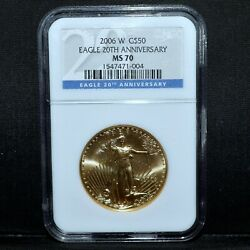 2006-w 50 Gold American Eagle ✪ Ngc Ms-70 ✪ 1 Oz Burnished 20th Anv ◢trusted◣