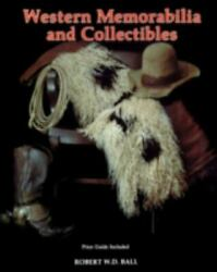 Western Memorabilia And Collectibles Price Guide Included - Paperback - Good