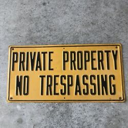 Vintage Authentic Private Property No Trespassing 18x9, Heavy Duty Metal Sign