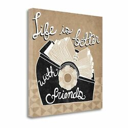 Tangletown Fine Art Life Is Better With Friends Taupe Wall Art Wa620961-2020c