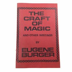 1984 The Craft Of Magic And Other Writings Eugene Burger Magic Scarce