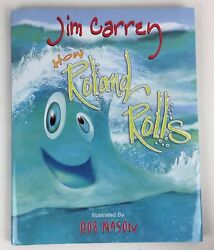 How Rolland Rolls By Jim Carrey 2013 Hardcover Children's Illustrated Fiction