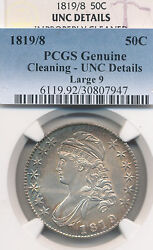 1819/8 Bust Half Dollar Pcgs And Ngc Uncirculated/cleaned Outstanding Eye Appeal
