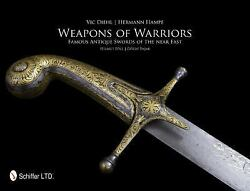 Book - Weapons Of Warriors Famous Antique Swords Of The Near East