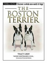 The Boston Terrier by Tracy Libby (2005 Hardcover + Training DVD) NEW BOOK