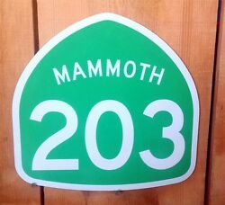 California Highway 203 Mammoth Interstate Route Sign