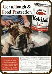 1940 ENGLISH BULLDOG DOG Gets Bath amp; MOBIL OIL Vintage Look REPLICA METAL SIGN