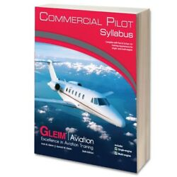 Gleim - Commercial Pilot Flight Training Syllabus - Part 61 And 141 - 6th Edition