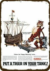1966 Humble Gas And Oil Vintage Look Metal Sign Tiger And Christopher Columbus Ship
