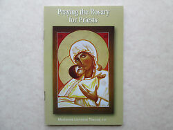 Praying The Rosary For Priests By Marianne Lorraine Trouve Catholic Booklet
