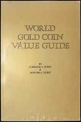 1980 World Gold Coin Value Guide By Lorraine S Durst And Sanford J Durst New Cond.