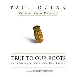 True To Our Roots By Paul Dolan 2004 Unabridged Cd 9780786188789