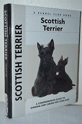 Scottish Terrier Book 2009 A Guide to Owning and Caring For Your Dog Kennel Club