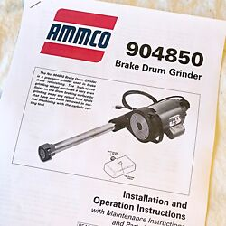 Ammco 4850 Brake Drum Grinder Operation And Parts Manual Data Sheet For Lathes