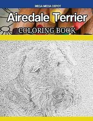 Airedale Terrier Dog Coloring Book Paperback by Depot Mega Media (COR)