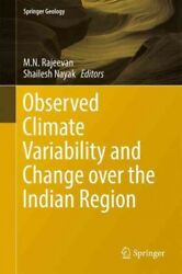 Observed Climate Variability and Change over the Indian Region Hardcover by ...
