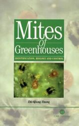 Mites of Greenhouses : Identification Biology and Control Hardcover by Zha...