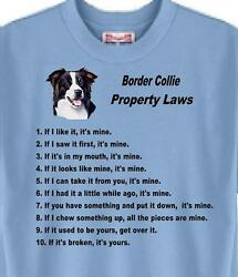 Dog T Shirt - Border Collie Property Laws - Adopt Animal Cat Friend Men Women #9