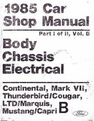 OEM Repair Maintenance Shop Manual Loose Leaf Ford Ltd/Mustang/Thunderbird 1985
