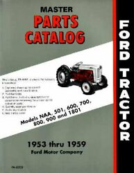 Oem Parts Book Ford Tractor Naa/501/600/700/800/1801 1953-1959