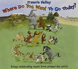 Francie Kelley-Where Do You Want to Go Today? (UK IMPORT) CD NEW