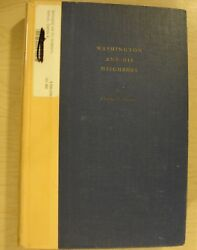 Washington And His Neighbors By Charles W. Stetson 1956 1st Edition Not Stated