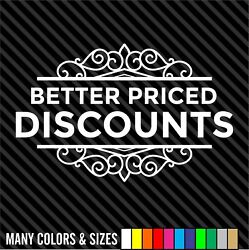 Better Priced Discounts Store Decal Sticker - Business Sign - Door Store Window